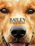 Bailey - Ein Freund fürs Leben [dt./OV]