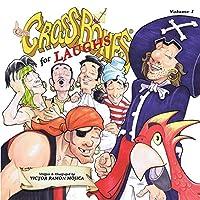 Captain CROSSBONES for LAUGHS, Volume I