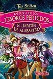 En busca de los tesoros perdidos: El jardín de alabastro (Tea Stilton. Libros especiales)...