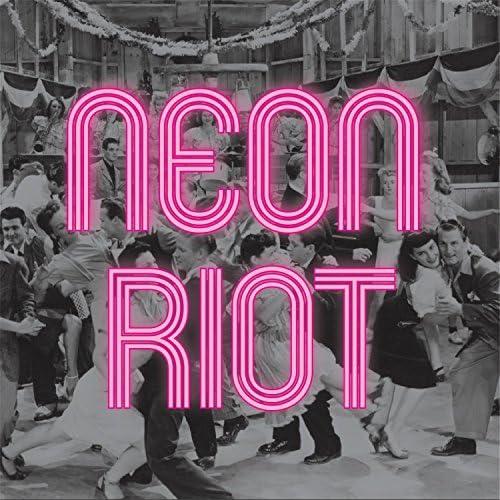 Neon Riot