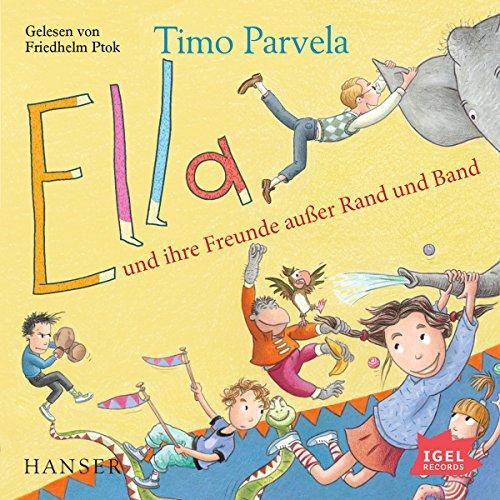 Ella und ihre Freunde außer Rand und Band Titelbild
