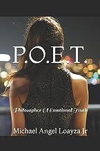 P.O.E.T.: Philosopher Of Emotional Truth