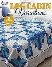 Best log cabin quilt pattern variations Reviews