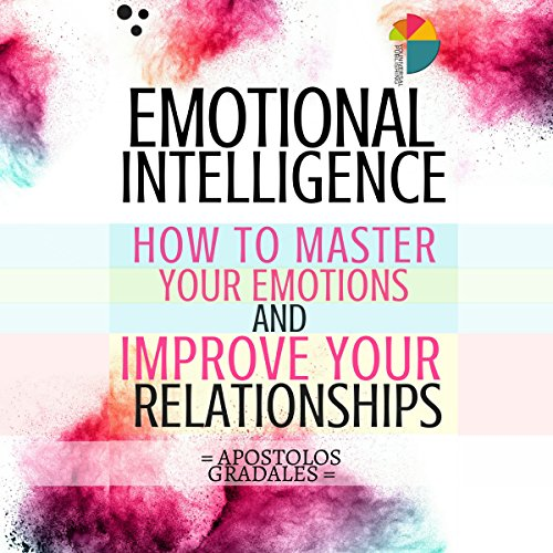 Emotional Intelligence Audiobook By Apostolos Gradales cover art