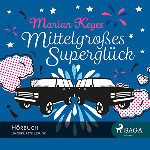 Mittelgroßes Superglück                   Autor:                                                                                                                                 Marian Keyes                               Sprecher:                                                                                                                                 Katrin Weisser-Lodahl                      Spieldauer: 14 Std. und 40 Min.     28 Bewertungen     Gesamt 3,3