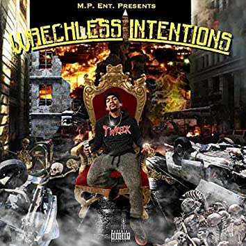 Wreckless Intentions