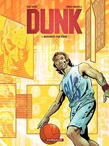 Dunk - tome 1 - Naissance d'un héros