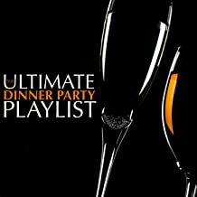 The Ultimate Dinner Party Playlist