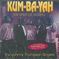 Spirituals Kum ba yah The spirit of Gospel