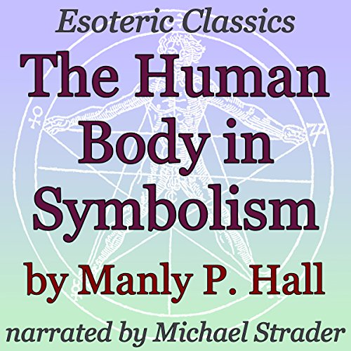 The Human Body in Symbolism audiobook cover art
