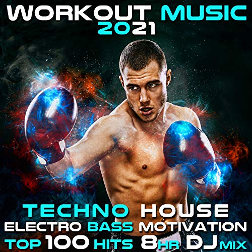 Workout Music 2021 Techno House Electro Bass Motivation Top 100 Hits (2hr DJ Mix)