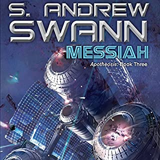 Messiah      Apotheosis, Book 3              By:                                                                                                                                 S. Andrew Swann                               Narrated by:                                                                                                                                 Kevin Pariseau                      Length: 14 hrs and 8 mins     19 ratings     Overall 3.8