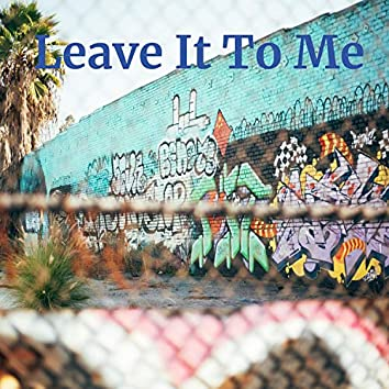 Leave It to Me (Hip Hop Beat Instrumental)