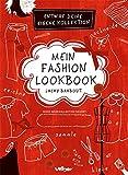 Mein Fashion Lookbook: Entwirf deine eigene Kollektion - Jacky Bahbout