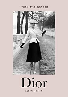 Little Book of Dior: Welbeck Publishing Group Limited