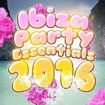 Ibiza Party Essentials: 2016