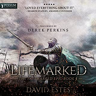 Lifemarked     The Fatemarked Epic, Book 5              Written by:                                                                                                                                 David Estes                               Narrated by:                                                                                                                                 Derek Perkins                      Length: 22 hrs and 17 mins     12 ratings     Overall 4.9