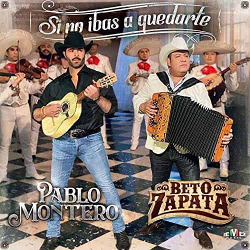 Beto Zapata & Pablo Montero