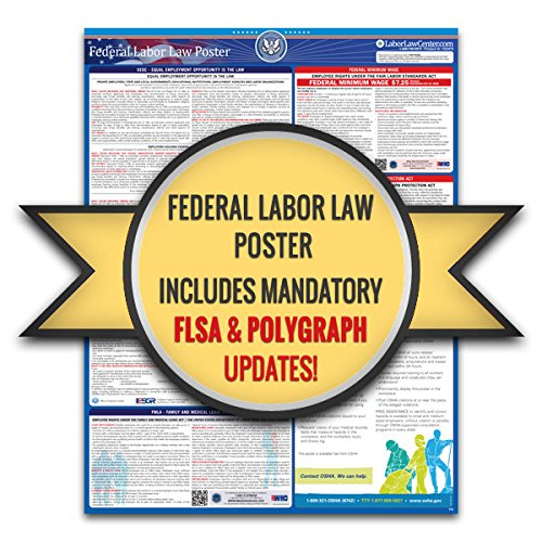 Federal Labor Law Poster, 2021 Edition - Federal and OSHA Compliant Laminated Poster