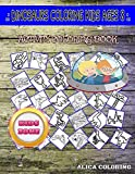 Dinosaurs Coloring Kids Ages 8: Picture Quizzes Words Activity And Coloring Books 45 Funny Corythosaurus, Heterodontosaurus, Sauropelta, ... Muttaburrasaurus For Toddlers Age 2