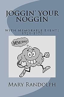 Joggin' Your Noggin: With Memorable Events 1920-1970