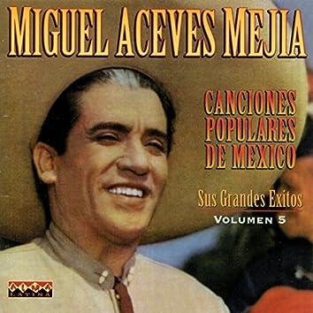 Canciones Populares De Mexico, Vol. 5