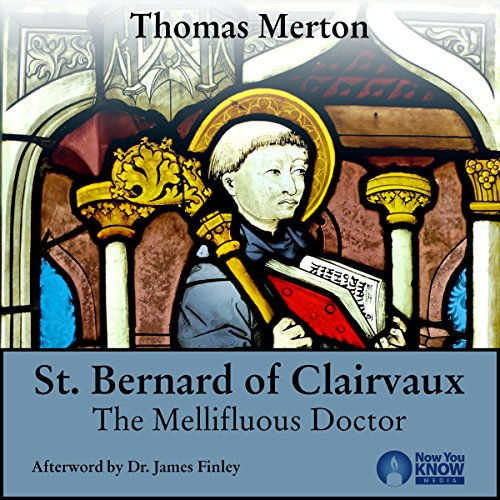 Thomas Merton and St. Bernard of Clairvaux audiobook cover art