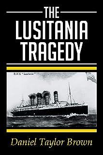 The Lusitania Tragedy