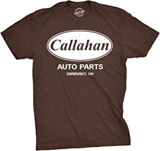 Mens Callahan Auto T Shirt Funny Shirts Cool Humor Movie Quote Sarcasm Tee