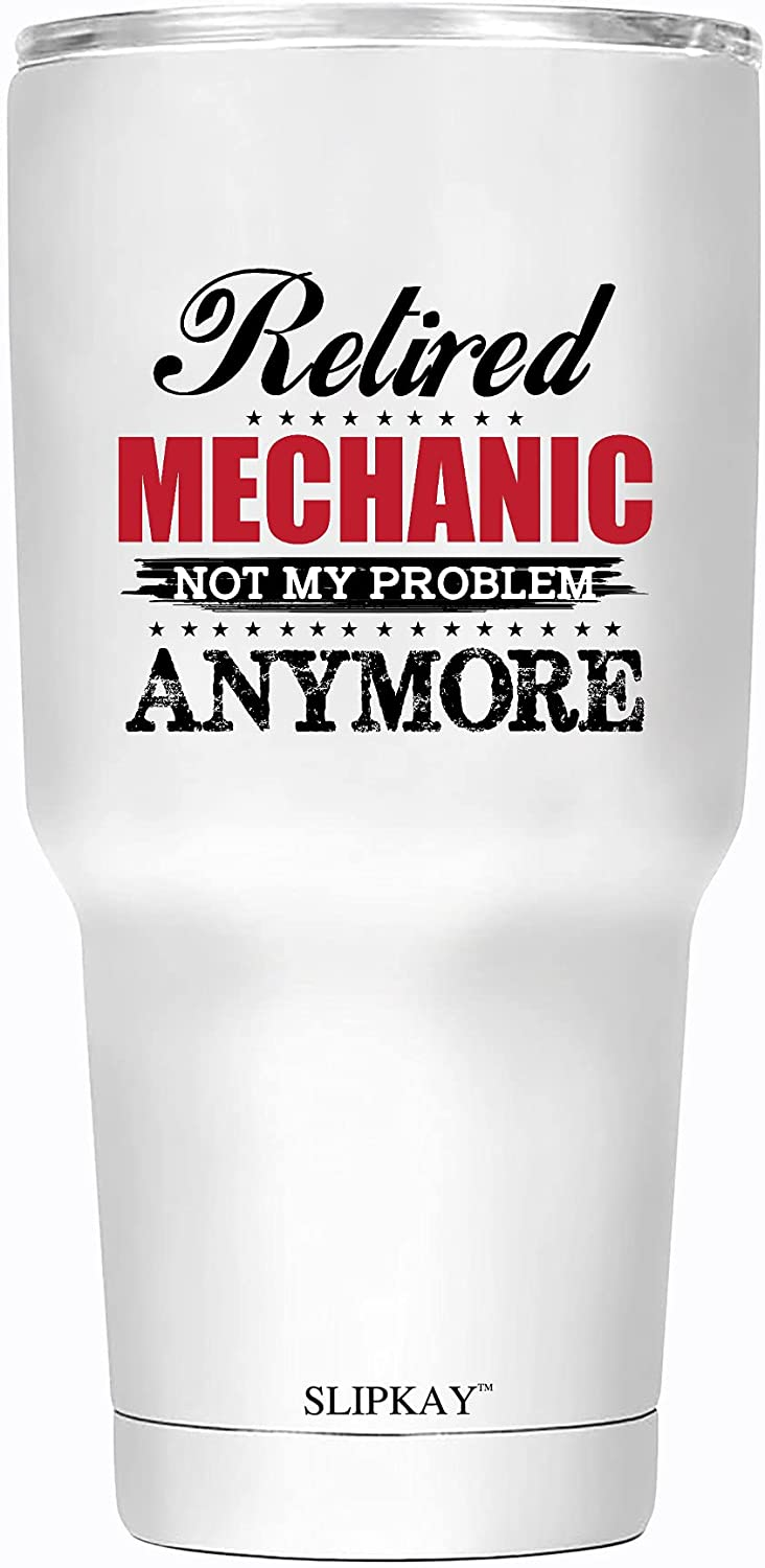 A1MJG5 Retired discount Mechanic Not My Tumbler Excellence Anymore Problem 30oz