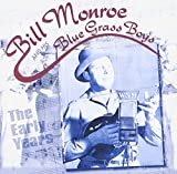 Songtexte von Bill Monroe and the Bluegrass Boys - The Early Years