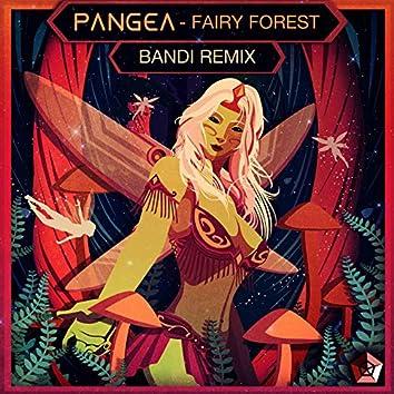 Fairy Forest (Bandi Remix)