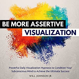 Be More Assertive Visualization audiobook cover art