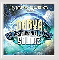 Dubyasoundz: the Instrumental Album