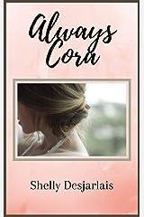 Always Cora Kindle Edition