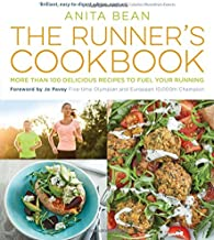 The Runner's Cookbook: More than 100 delicious recipes to fuel your running