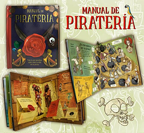 Manual de piratería. Todo sobre la vida pirata.