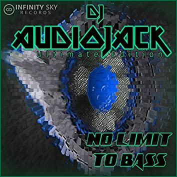 No Limit to Bass (Ultimate Edition)