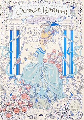 ジョルジュ・バルビエ-優美と幻想のイラストレーター- (西洋アンティーク図版本シリーズ)の詳細を見る