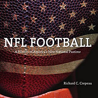 NFL Football: A History of America's New National Pastime     Sport and Society              De :                                                                                                                                 Richard C. Crepeau                               Lu par :                                                                                                                                 Marlin May                      Durée : 10 h et 20 min     Pas de notations     Global 0,0