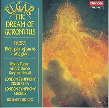 Elgar: Dream of Gerontius (The) / Parry: Blest Pair of Sirens / I Was Glad