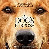 A Dog's Purpose (Original Motion Picture Soundtrack)