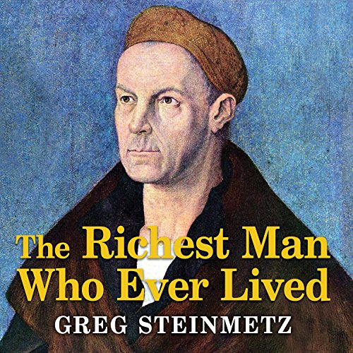 The Richest Man Who Ever Lived audiobook cover art