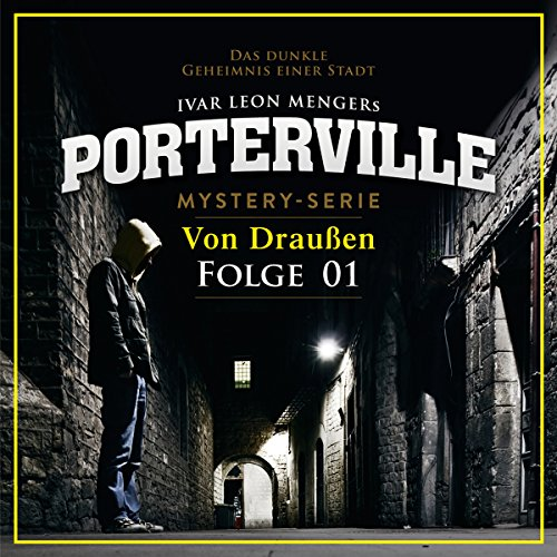 Von Draußen (Porterville 1) Titelbild