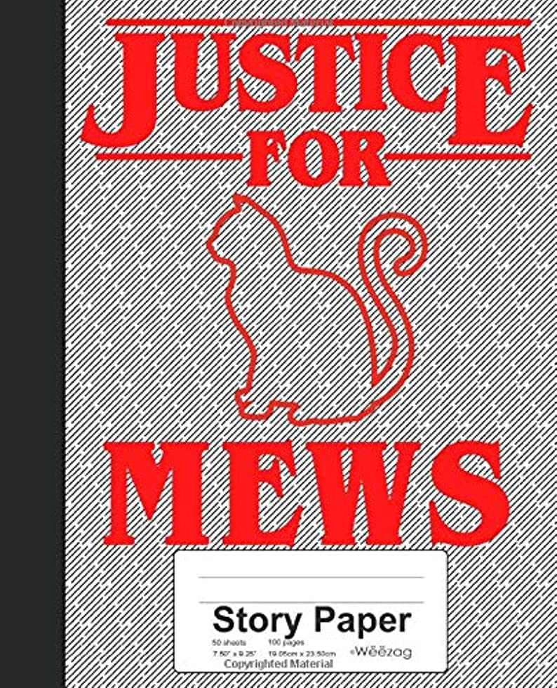 Story Paper: Justice for Mews Book (Weezag Story Paper Notebook)