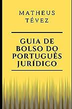 Guia de Bolso Do Português Jurídico