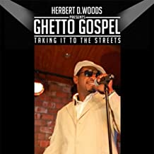 Ghetto Gospel (Taking It to the Streets)