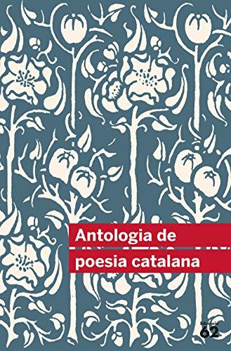 Antologia De Poesia Catalana - 47 Poemes (+ Recurs Digital): Inclou recurs digital (Educació 62)