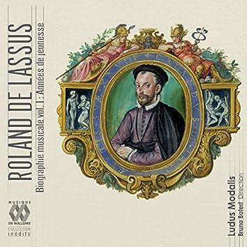 Lassus: Biographie musicale, Vol. 1 (Années de jeunesse)