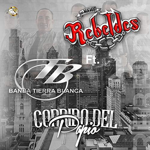 Corrido Del Papio (feat. Banda Tierra Blanca)